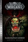 World of WarCraft - Narodziny Hordy