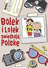Zuzanna Kiełbasińska. Bolek i Lolek zwiedzają Polskę.