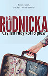 Olga Rudnicka. Czy ten rudy kot to pies?