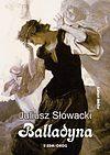 Juliusz Słowacki. Balladyna.