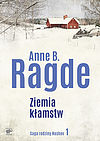 Anne B. Ragde. Ziemia kłamstw.