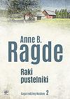 Anne B. Ragde. Raki pustelniki.