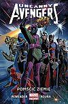 Uncanny Avengers - 4 - Pomścić Ziemię.