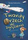 Renata Piątkowska. Twardy orzech do zgryzienia.