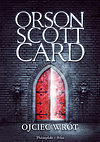 Orson Scott Card. Ojciec wrót.