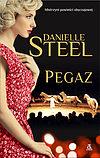 Danielle Steel. Pegaz.