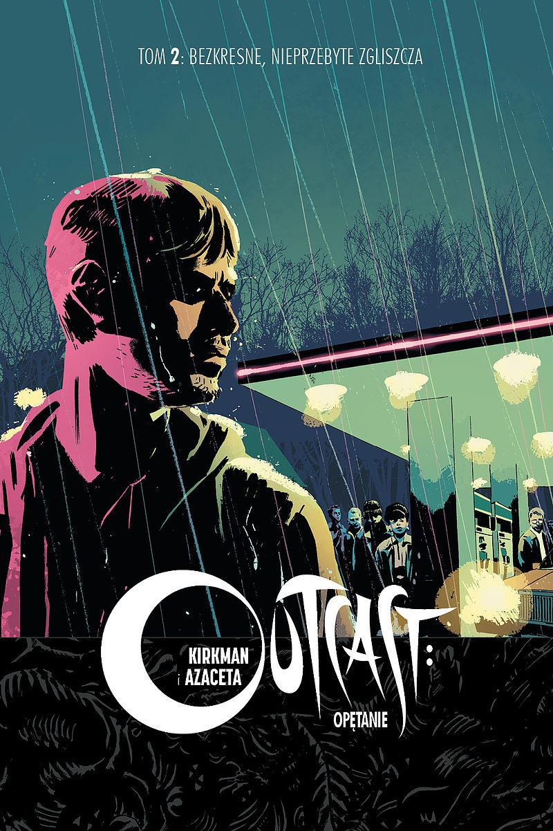 Okładka komiksu Outcast tom 2 - Bezkresne, nieprzebyte zgliszcza