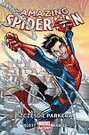 Amazing Spider-Man - tom 1: Szczęście Parkera.