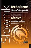 Tadeusz Weroniecki. Słownik techniczny hiszpańsko-polski.