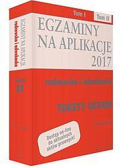 Egzaminy na aplikacje radcowska i adwokacka Teksty ustaw. Tom 2