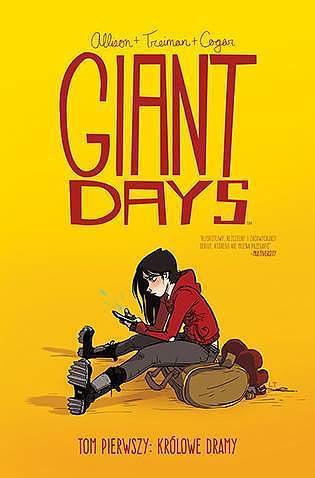 Okładka komiksu Giant Days tom 1 - Królowe dramy