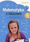 Marcin Braun i inni. Matematyka z kluczem 5 Podręcznik. Część 1.