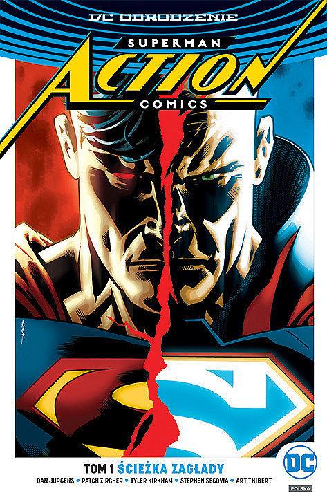 Okładka komiksu Superman - Action Comics tom 1 - Ścieżka zagłady