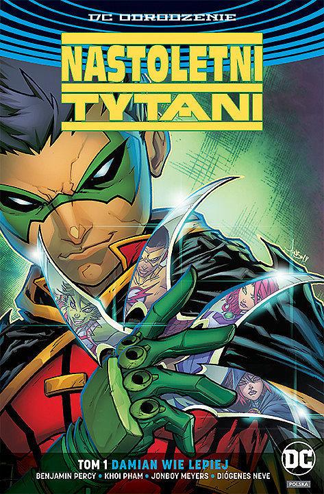 Okładka komiksu Nastoletni Tytani tom 1 - Damian wie lepiej