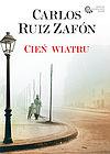 Carlos Ruiz Zafon. Cień wiatru.