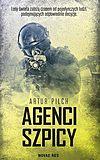 Artur Pilch. Agenci szpicy.