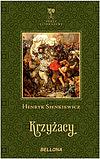 Henryk Sienkiewicz. Krzyżacy.