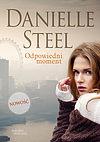 Danielle Steel. Odpowiedni moment.