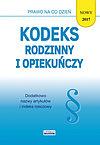 Ewelina Koniuszek. Kodeks rodzinny i opiekuńczy 2017.
