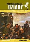 Adam Mickiewicz. Dziady.