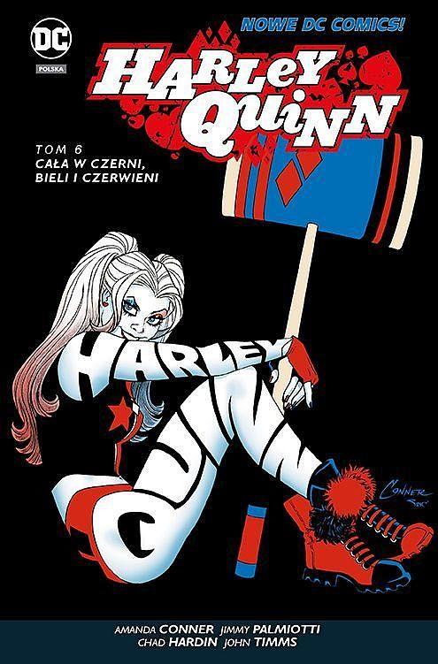 Okładka komiksu Harley Quinn tom 6 - Cała w czerni, bieli i czerwieni