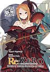 Tappei Nagatsuki. Re: Zero - Życie w innym świecie od zera #4.