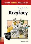 Henryk Sienkiewicz. Krzyżacy lektura z opracowaniem.