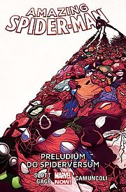 Amazing Spider-Man - tom 2: Preludium do Spiderversum