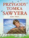 Mark Twain. Przygody Tomka Sawyera.