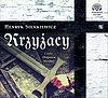 Henryk Sienkiewicz. Krzyżacy (książka audio).
