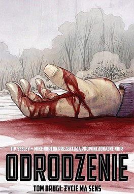 Okładka komiksu Odrodzenie tom 2 - Życie ma sens