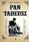Adam Mickiewicz. Pan Tadeusz.
