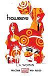 Hawkeye - 3 - L.A. Woman.