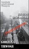 Zenon Różański. Godzina trwogi.