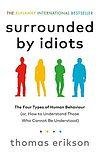 Thomas Erikson. Surrounded by Idiots.
